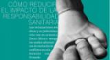 CÓMO REDUCIR EL IMPACTO DE LA RESPONSABILIDAD SANITARIA