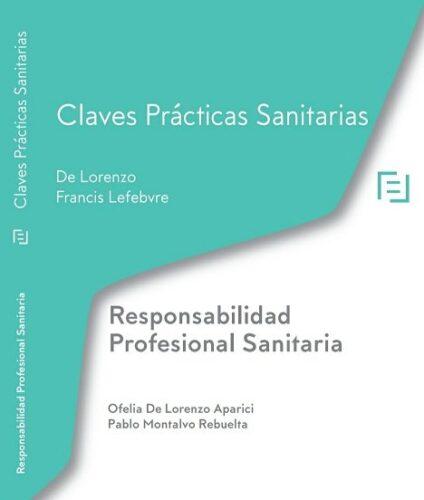 La nueva obra de Ofelia De Lorenzo y Pablo Montalvo analiza la responsabilidad profesional sanitaria